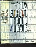 La Bibliothèque idéale, ancienne édition