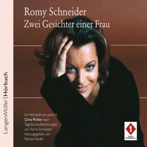 Romy Schneider. Zwei Gesichter einer Frau audiobook cover art