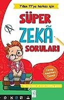 Süper Zeka Sorulari - 7'den 77'ye Herkes Icin