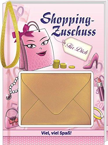 Shopping-Zuschuss: Viel, viel Spaß!