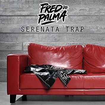 Serenata trap