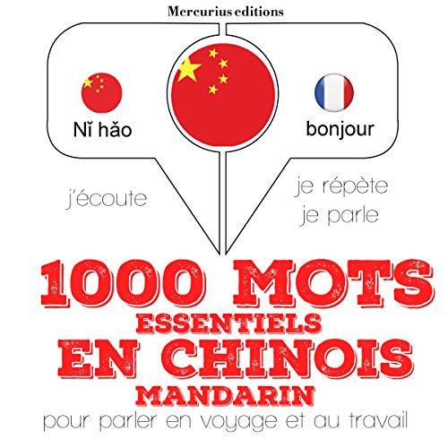 Couverture de 1000 mots essentiels en chinois-mandarin
