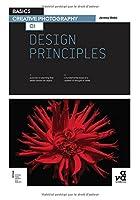 Design Principles (Basics Creative Photography)