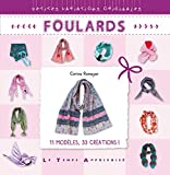 Foulards (Petites variations originales)