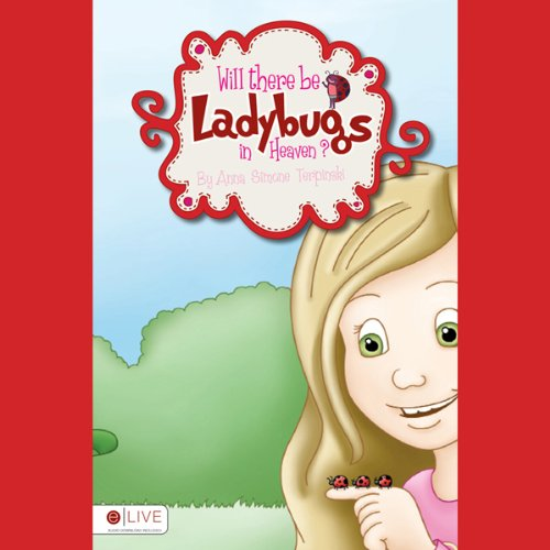 Will There Be Ladybugs in Heaven?  Audiolibri