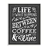 Stupell Industries Life, Between Coffee and Wine Chalk Wall Plaque, 10 x 15, Design By Artist Melody Hogan