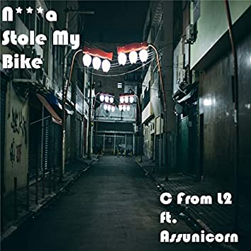 N***a Stole My Bike