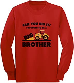 Going to Big A Brother Tractor Loving Boys Gift Toddler/Kids Long Sleeve T-Shirt
