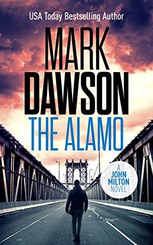 The Alamo (John Milton Series Book 11) (English Edition)
