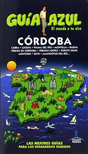 Córdoba: CÓRDOBA GUÍA AZUL