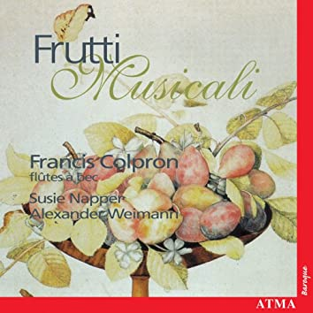 Frutti Musicali - Solo Instrumental Music From Italy