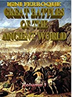 Igni Ferroque: Great Battles of the Ancient World I