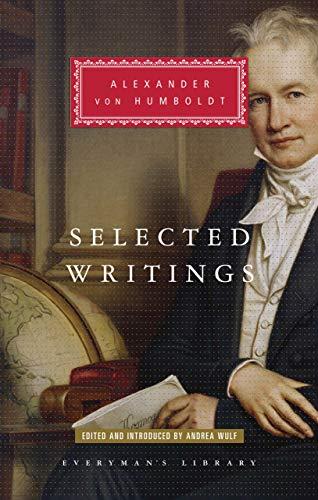 Selected Writings: Alexander von Humboldt