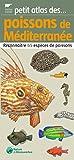 Poissons de Méditerranée: Reconnaître 65 espèces de poissons