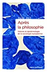 Après la philosophie - Histoire et épistémologie de la sociologie européenne par Joly