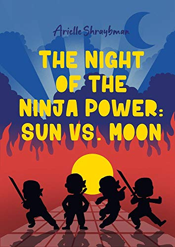 The Night Of The Ninja Power: Sun vs. Moon
