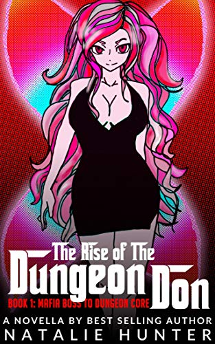 The Rise of the Dungeon Don - Book 1: Mafia Boss to Dungeon Core (English Edition)