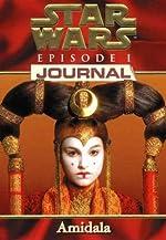 Star Wars, épisode 1. Journal amidala de Watson