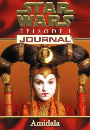 Star Wars, épisode 1. Journal amidala
