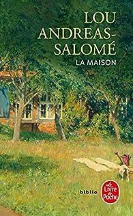 La maison par Lou Andreas-Salomé