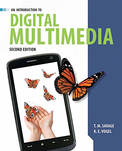 Compare Textbook Prices for An Introduction to Digital Multimedia 2 Edition ISBN 9781449688394 by Savage, T.M.,Vogel, K.E.