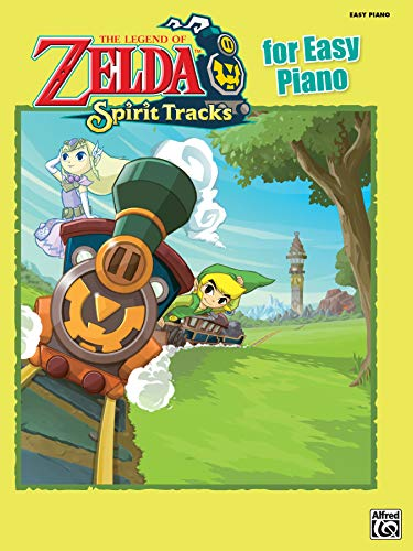 The Legend of Zelda(TM): Spirit Tracks for Easy Piano: Easy Piano Solos