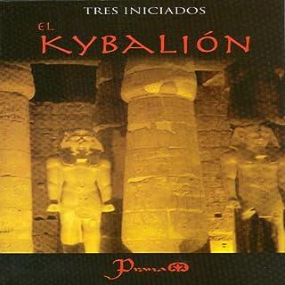 Couverture de El Kybalion (Spanish Edition)