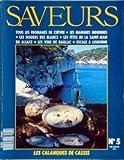 SAVEURS [No 5] du 01/05/1990 - TOUS LES FROMAGES DE CHEVRE - LES MANGUES INDIENNES - LES ROUGES DE BLANCS - LES FETES DE LA SAINT-JEAN EN ALSACE - LES VINS DE GAILLAC - ESCALE A LISBONNE.