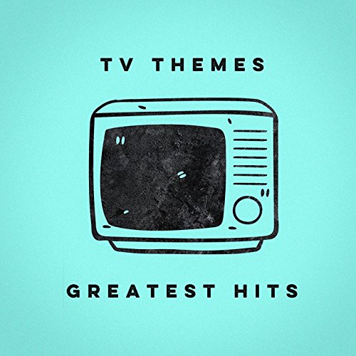 TV Themes Greatest Hits