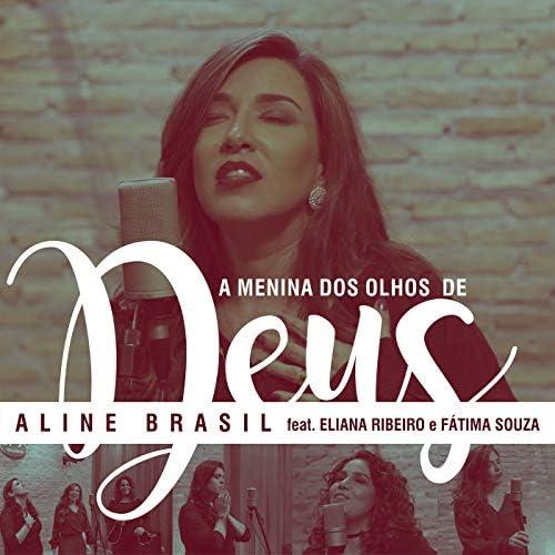Aline Brasil feat. Eliana Ribeiro & Fátima Souza