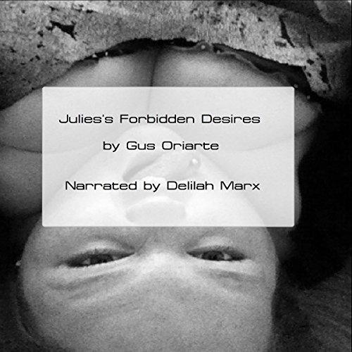 Julie's Forbidden Desires audiobook cover art