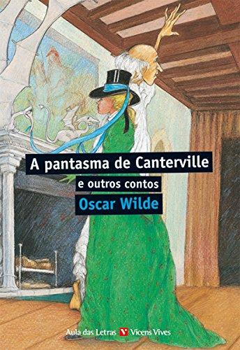 A Pantasma De Canterville E Outros Contos (Aula Das letras) - 9788468216447