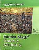 Eureka Math Grade 3 Module 5 Teachers Edition