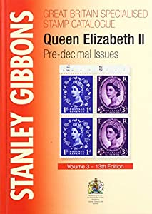 Stanley Gibbons Great Britain Specialised Catalogue - Volume 3
