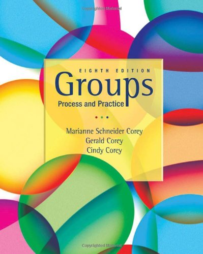 Groups Process and Practice, 8th Edition