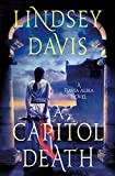 Image of A Capitol Death: A Flavia Albia Novel (Flavia Albia Series)