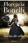 Bodas de odio par Florencia Bonelli