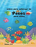 Libro Para Colorear de Peces Para Niños edades 4-8: Diseños de peces divertidos y adorables. Libro de actividades para...