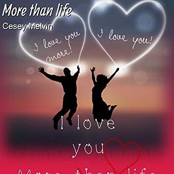 More Than Life (feat. Reene Alcia)