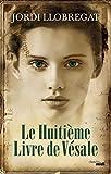 Le Huitième Livre de Vésale (THRILLER) - Format Kindle - 9,99 €