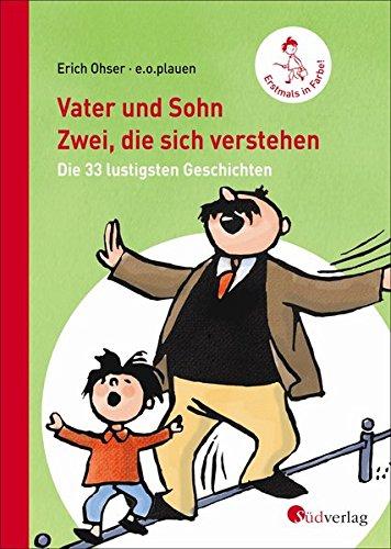 Vater und Sohn - Zwei, die sich verstehen: Die 33 lustigsten Geschichten. Hochwertige Geschenkausgabe, Halbleinen, erstmals in Farbe!