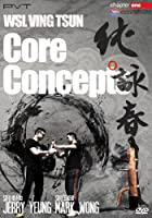 WSL Ving Tsun Core Concepts By Jerry Yeung & Mark Wong Chapter 1