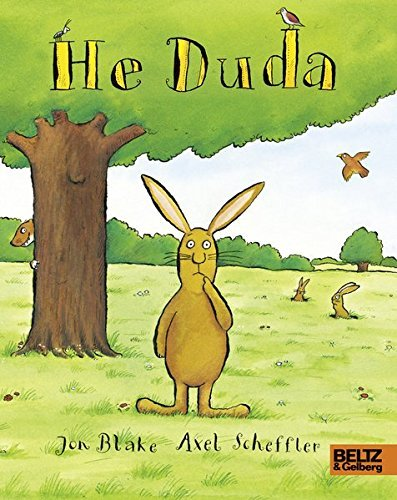 He Duda: Vierfarbiges Pappbilderbuch von Jon Blake (24. März 2015) Pappbilderbuch