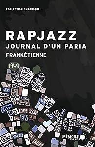 Rapjazz - Journal d'un paria par  Frankétienne
