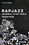 Rapjazz - Journal d'un paria par Frankétienne