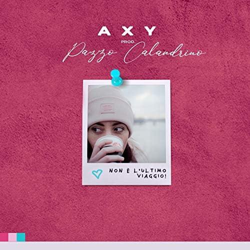 Axy feat. Pazzo Calandrino