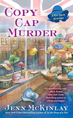 Copy Cap Murder (A Hat Shop Mystery Book 4)