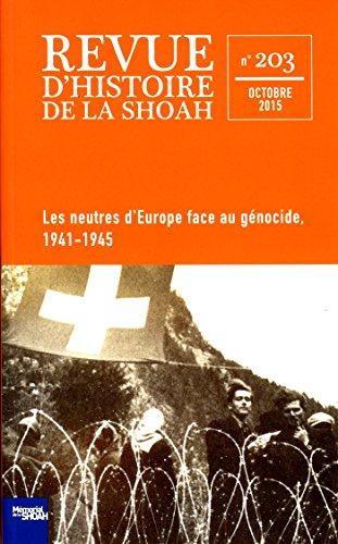 Les Neutres d'Europe face au génocide - Revue d'histoire de la Shoah n°203