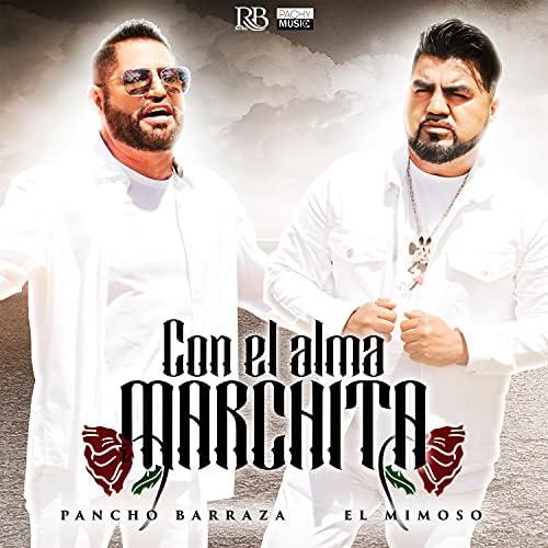 Pancho Barraza & El Mimoso Luis Antonio López