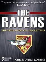 The Ravens: The True Story Of A Secret War In Laos, Vietnam